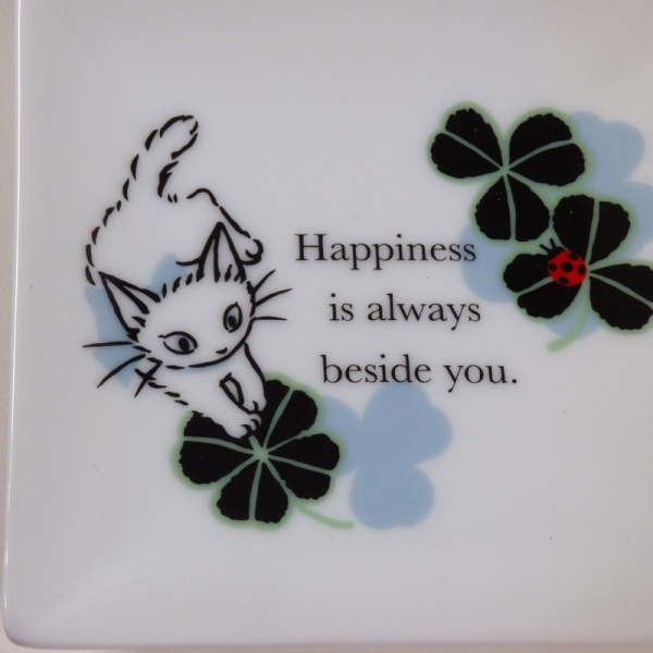 Mini plate quote: Happiness is always beside you'